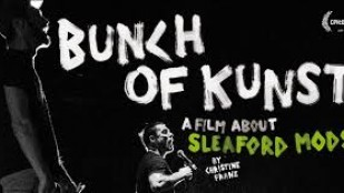 Bunch Of Kunst: Sleaford Mods